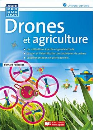 Drônes et agriculture - france agricole - 9782855574530 -