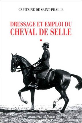 Dressage et emploi du cheval de selle - jean michel place - 9782858932696 -