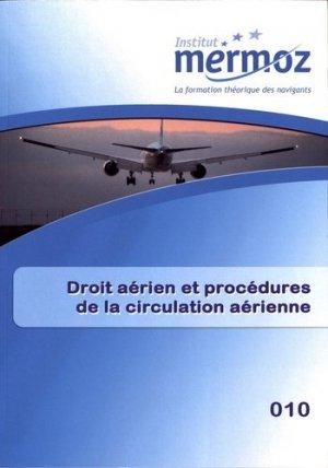 Droit aérien et procédures de la circulation aérienne - institut mermoz - 9782862481586 -