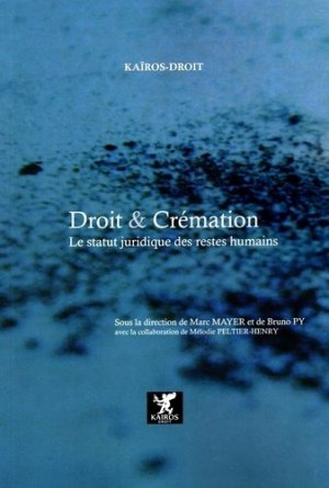 Droit et crémation - Kaïros - 9791092726671 -