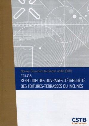 DTU 43.5 Réfection des ouvrages d'étanchéité des toitures-terrasses ou inclinés - cstb - 3260050850544 -