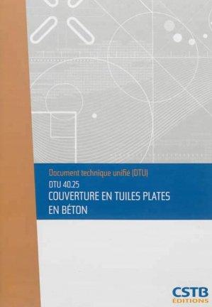 DTU 40.25 Couverture en tuiles plates en béton - cstb - 3260050850872 -