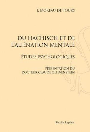 Du haschisch et de l'aliénation mentale - slatkine - 9782051027885 -