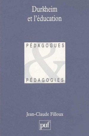 Durkheim et l'éducation - puf - presses universitaires de france - 9782130460473 -