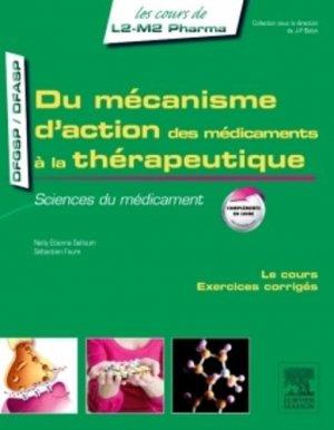 Du mécanisme d'action des médicaments à la thérapeutique - elsevier / masson - 9782294735189 -