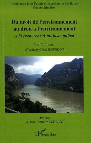 Du droit de l'environnement au droit à l'environnement. A la recherche d'un juste milieu - L'Harmattan - 9782296039445 - https://fr.calameo.com/read/005370624e5ffd8627086