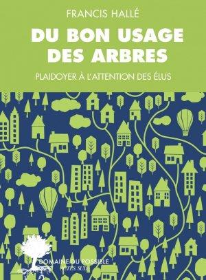 Du bon usage des arbres - actes sud - 9782330000059 -