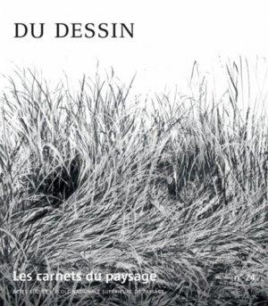 Du Dessin - actes sud / école nationale supérieure du paysage - 9782330016098 -