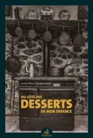 Du côté des desserts de mon enfance - Editions Gaussen - 9782356981899 -