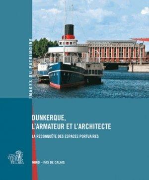 Dunkerque, l'armateur et l'architecte - lieux dits - 9782362190865 -