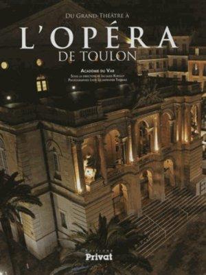 Du grand théâtre à l'opéra de Toulon - privat - 9782708959088 -