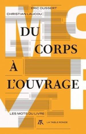 Du Corps à l'Ouvrage - la table ronde - 9782710383710