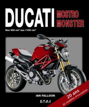 Ducati Mostro Monster - etai - editions techniques pour l'automobile et l'industrie - 9782726896587 -