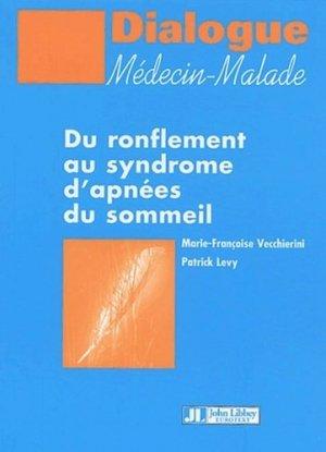 Du ronflement au syndrome d'apnées du sommeil - john libbey eurotext - 9782742004744 -