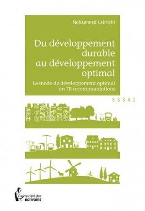 Du développement durable au développement optimal - societe des ecrivains - 9782748387124 -