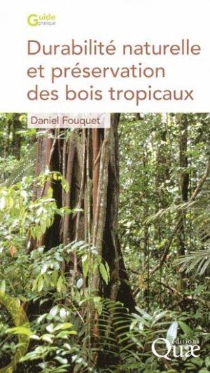 Durabilité naturelle et préservation des bois tropicaux - quae  - 9782759203499 -