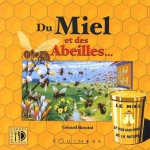 Du miel et des abeilles... - equinoxe - 9782841356409 -
