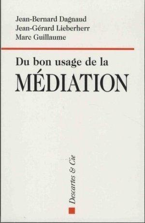 Du bon usage de la médiation - Descartes and Cie - 9782844463203 - majbook ème édition, majbook 1ère édition, livre ecn major, livre ecn, fiche ecn