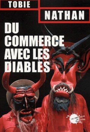 Du commerce avec les diables - les empecheurs de penser en rond - 9782846711180 -
