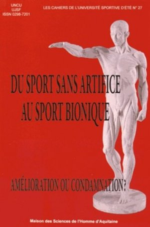 Du sport sans artifice au sport bionique - maison des sciences de l'homme d'aquitaine - 9782858924479 -