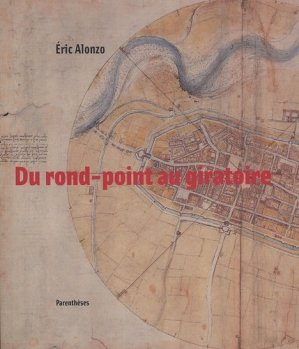 Du rond-point au giratoire - parentheses - 9782863641279 -