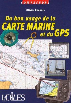 Du bon usage de la carte marine et du GPS - Voiles et Voiliers - 9782916083339 -