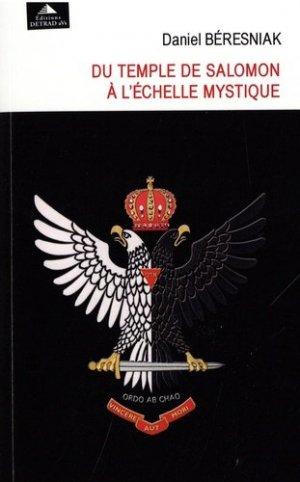 Du temple de Salomon à l'échelle mystique - Editions Detrad aVs - 9782916094878 -