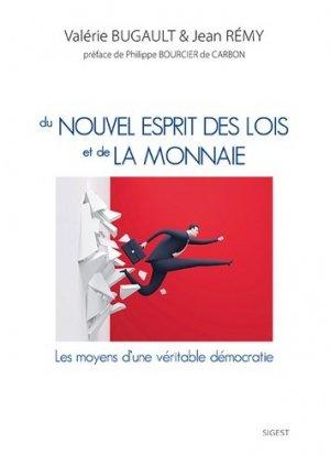 Du nouvel esprit des lois et de la monnaie - Editions Sigest - 9782917329955 -