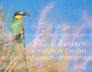 Durance, entre Alpes et Provences - oiseau plume - 9782953534306