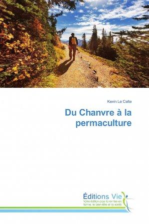 Du Chanvre à la permaculture - éditions vie - 9786139589289 -