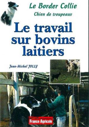 DVD Le Border Collie : le travail sur bovins laitiers - technipel / institut de l'elevage - 2224579456053 -