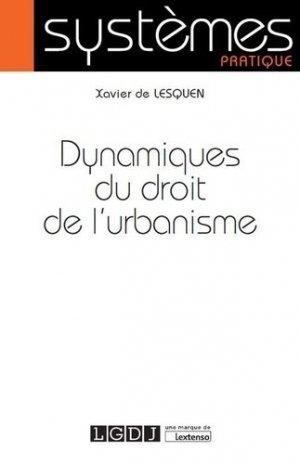Dynamiques du droit de l'urbanisme - lgdj - 9782275058917 -