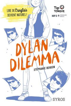 Dylan Dilemma -  dès 14 ans - syros - 9782748523898 -