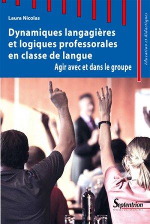 Dynamiques langagières et logiques professorales en classe de langue - presses universitaires du septentrion - 9782757428085