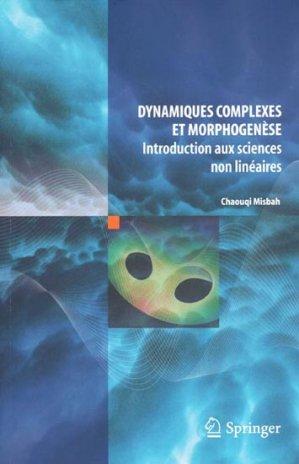 Dynamiques complexes et morphogenèse - springer verlag - 9782817801933 -