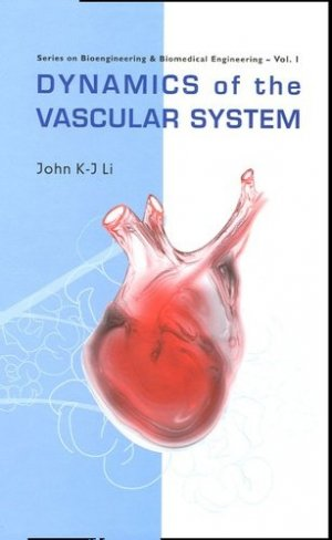 Dynamics of the vascular system - World Scientific Publishing - 9789810249076 -