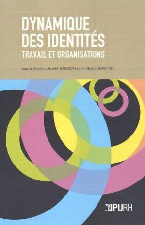 Dynamique des identités - presses universitaires de rouen et du havre - 9791024005591 -