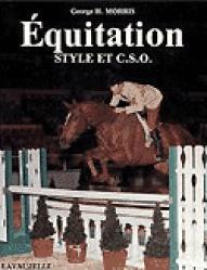 Équitation. Style et CSO - lavauzelle - 9782702501573 -