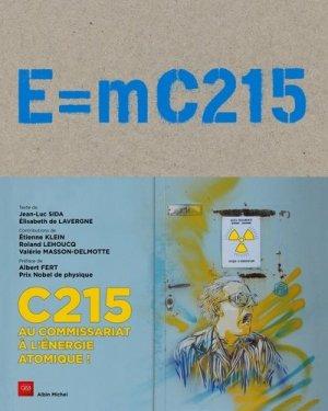 E=MC215 au commissariat à l'énergie atomique! - albin michel - 9782226259240 -
