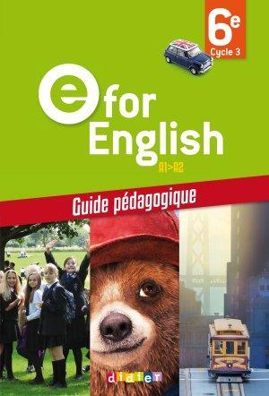 E for English 6e : Guide Pédagogique - Version Papier - Didier - 9782278083749 -