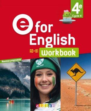 E for English 4e (éd. 2017) : Workbook - Version Papier - Didier - 9782278088102