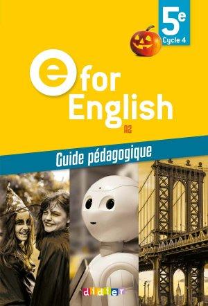 E for English 5e (éd. 2017) : Guide Pédagogique - Version Papier - didier - 9782278088171