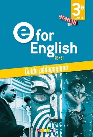 E for English 3e (éd. 2017) : Guide Pédagogique - Version Papier - didier - 9782278088195