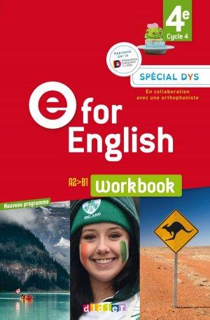 E for English 4e (éd. 2017) : Workbook Spécial DYS - Version Papier - didier - 9782278090716 -