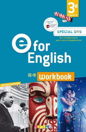 E for English 3e (éd. 2017) : Workbook Spécial DYS - Version Papier - didier - 9782278090723