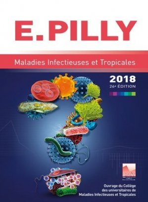 E PILLY - Maladies infectieuses et tropicales 2018 - cmit alinea plus - 9782916641669 -