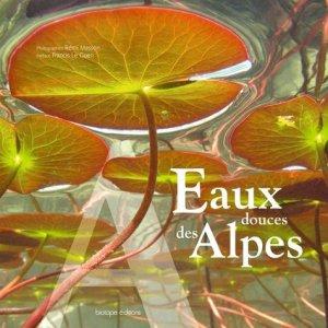 Eaux douces des Alpes - biotope - 9782366620238 -