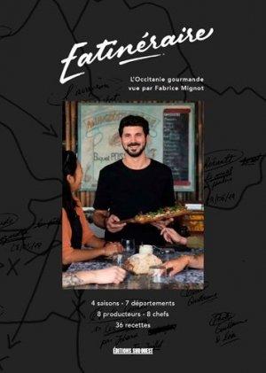 Eatinéraire, l'occitanie gourmande - sud ouest - 9782817706870 -