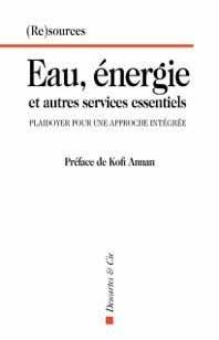 Eau, énergie et autres services essentiels - descartes et cie - 9782844463258 -