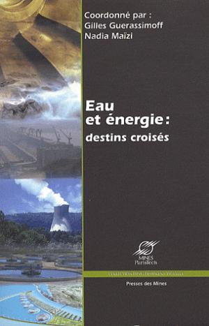 Eau et énergie : destins croisés - presses des mines - 9782911256417 -